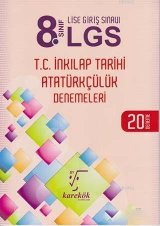 8. Sınıf LGS T.C. İnkılap Tarihi Atatürkçülük Denemeleri; 20 Deneme