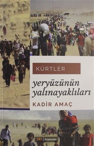Kürtler: Yeryüzünün Yalınayaklıları
