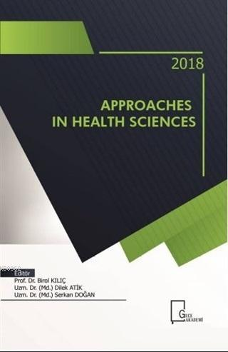 Approaches in Health Sciences