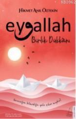 Eyvallah-Birlik Dükkânı