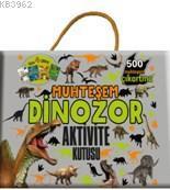 Muhteşem Dinozor Aktivite Kitabı