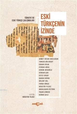 Eski Türkçenin İzinde; Türkiye'de Eski Türkçe Çalışmaları