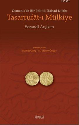 Tasarrufat-ı Mülkiye; Osmanlı'da Bir Politik İktisad Kitabı