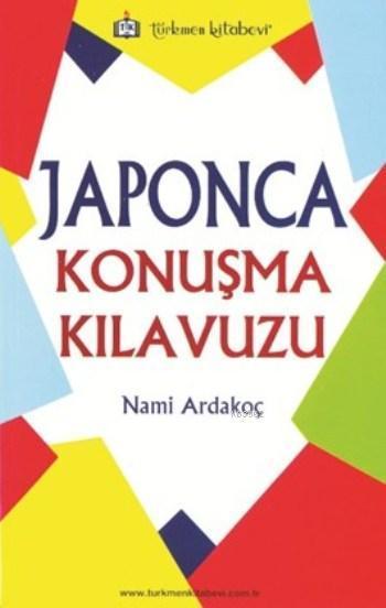 Japonca Konuşma Kılavuzu
