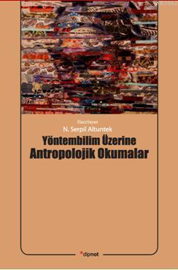 Yöntembilim Üzerine  Antropolojik Okumalar