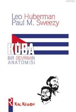 Küba - Bir Devrimin Anatomisi