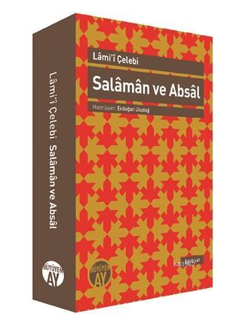 Salaman ve Absal; İnceleme - Nesre Çeviri - Karşılaştırmalı Metin
