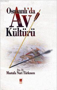 Osmanlı'da Av Kültürü