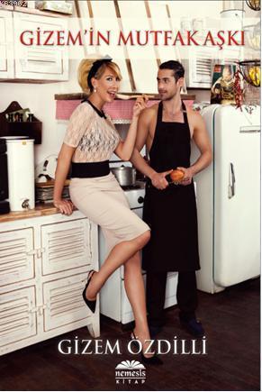 Gizemin Mutfak Aşkı