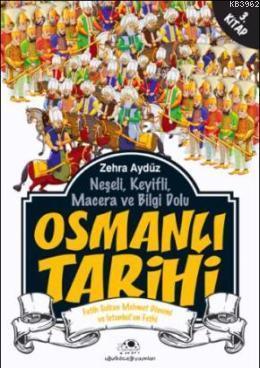 Osmanlı Tarihi 3; Fatih Sultan Mehmet Dönemi ve İstanbul'un Fethi