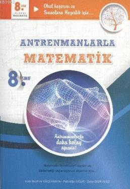 Antrenmanlarla Matematik 8