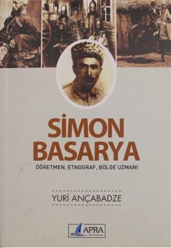 Simon Basarya; Nefislerin Terbiyesinin İncelikleri