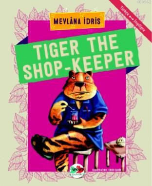 Tiger The Shop - Keeper