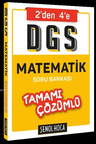 Şenol Hoca Yayınları DGS Matematik Tamamı Çözümlü Soru Bankası Şenol Hoca