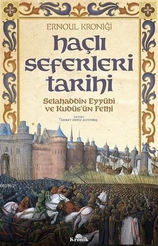 Haçlı Seferleri Tarihi; Selahaddin Eyyübi ve Kudüs'ün Fethi