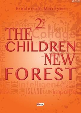 The Chıldren New Forest; 2 Stage