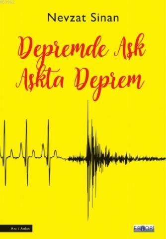 Depremde Aşk Aşkta Deprem