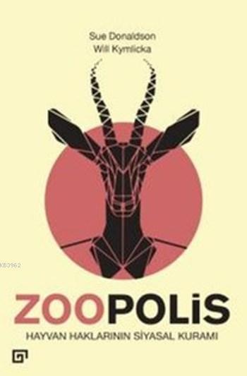 Zoopolis; Hayvan Haklarının Siyasal Kuramı