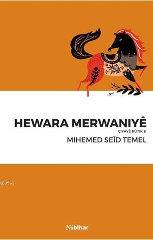 Hewara Merwaniyê Çiyaye Rutik E