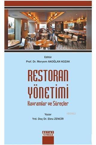 Restoran Yönetimi; Kavramlar ve Süreçler