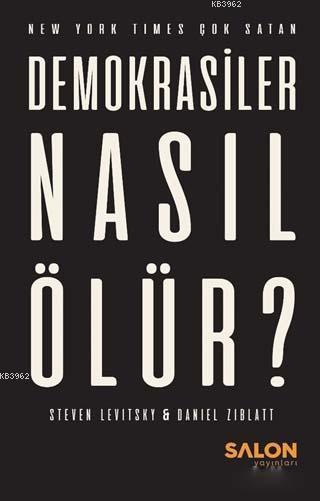 Demokrasiler Nasıl Ölür?