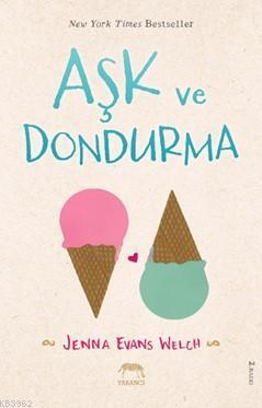 Aşk ve Dondurma (Ciltli)