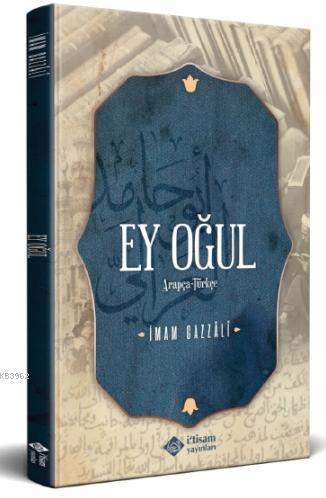 Ey Oğul Arapça Türkçe Metin