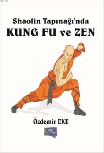 Shaolin Tapınağı'nda Kung Fu ve Zen