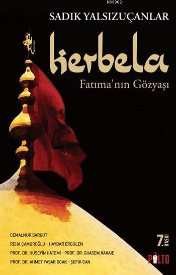 Kerbela; Fatıma'nın Gözyaşı