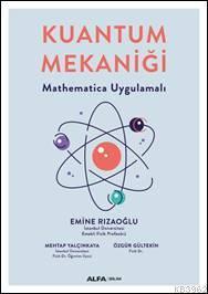 Kuantum Mekaniği; Mathematica Uygulamalı