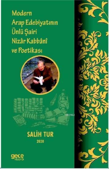 Modern Arap Edebiyatının Ünlü Şairi Nizar Kabbani ve Poetikası