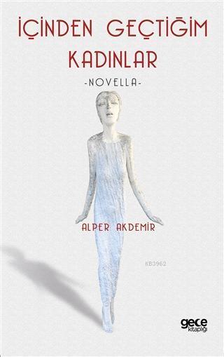 İçinden Geçtiğim Kadınlar; Novella