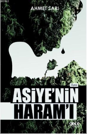 Asiye'nin Haramı