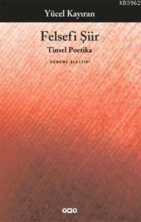 Felsefi Şiir; Tinsel Poetika