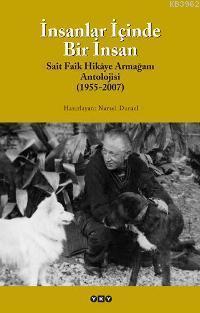 İnsanlar İçinde Bir İnsan; Sait Faik Hikâye Armağan Antolojisi (1955-2007)