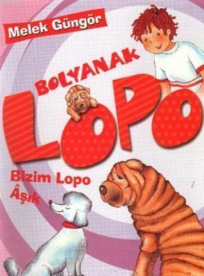Bolyanak Lopo 4 - Bizim Lopo Aşık