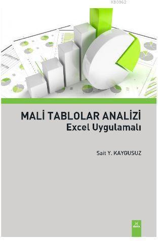 Mali Tablolar Analizi; Excel Uygulamalı