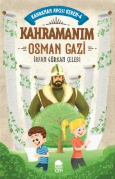 Kahramanım Osman Gazi