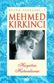 Mehmed Kırkıncı Bütün Eserleri - 7
