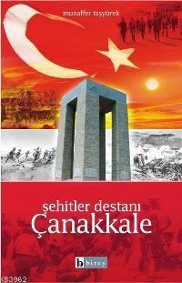 Şehitler Destanı Çanakkale