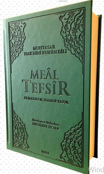 Muhtasar Hak Dini Kur'ân Dili Meal Tefsir