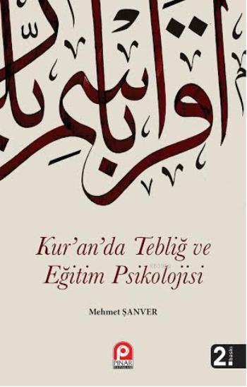 Kur'an'da Tebliğ ve Eğitim Psikolojisi