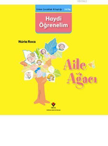 Haydi Öğrenelim - Aile Ağacı; Erken Çocukluk Kitaplığı - İkinci El