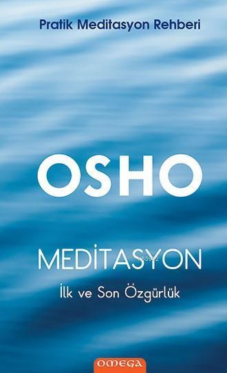 Meditasyon (Ciltli); İlk ve Son Özgürlük