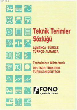 Almanca Teknik Terimler Sözlüğü; Almanca-Türkçe / Türkçe-Almanca