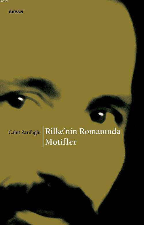 Rilke`nin Romanında Motifler