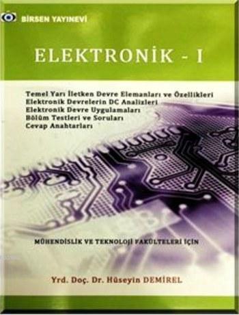 Elektronik 1; Mühendislik ve Teknoloji Fakülteleri İçin