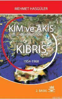 Kim ve Akis Dergilerinde Kıbrıs