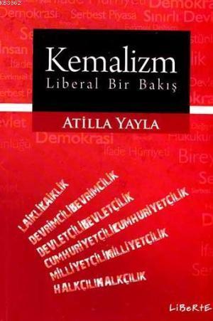 Kemalizm - Liberal Bir Bakış