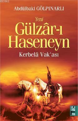 Gülzâr-ı Haseneyn; Kerbelâ Vak'ası